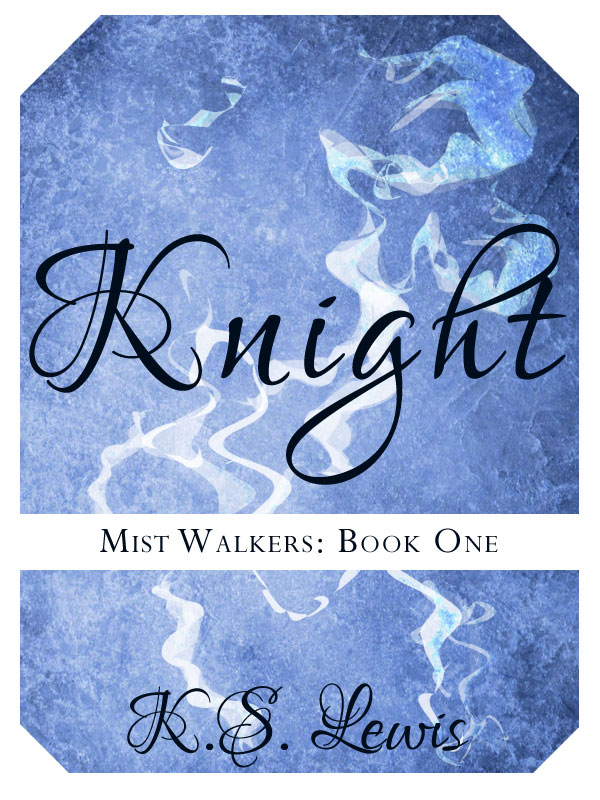 Knight (Book 1) by K.S. Lewis